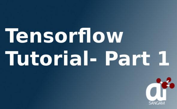 Tensorflow tutorials from basic for beginners- Part 1 | AI Sangam