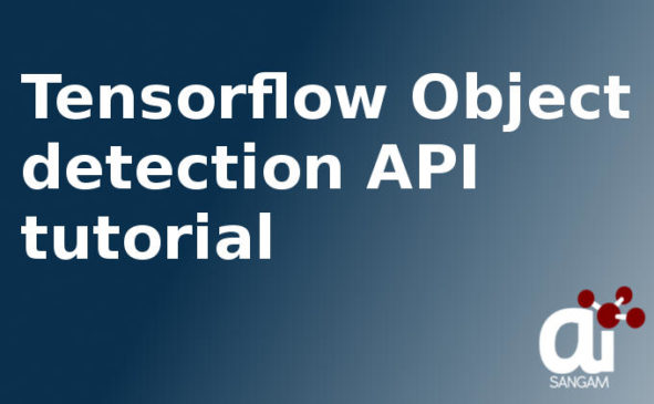 Object Detection API using Python Tutorial Based on Tensorflow